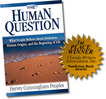 Human Question book What People Believe About Evolution, Human Origins, and the Beginning of Life by Hervey Cunningham Peoples