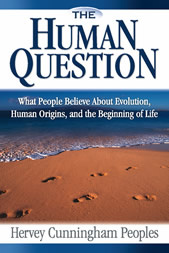 The Human Question by Hervey Peoples